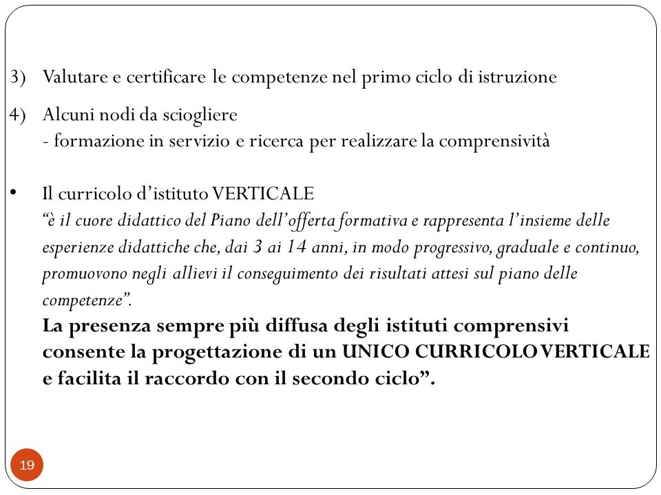 3) Valutare e certificare le competenze nel primo ciclo di istruzione