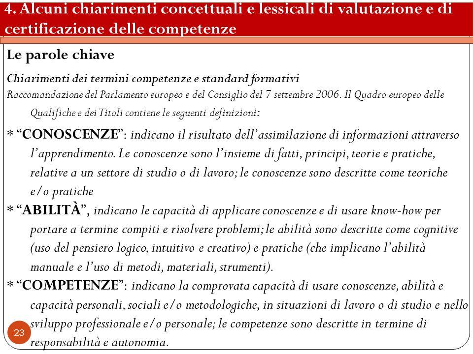 4. Alcuni chiarimenti concettuali e lessicali di valutazione e di certificazione delle competenze