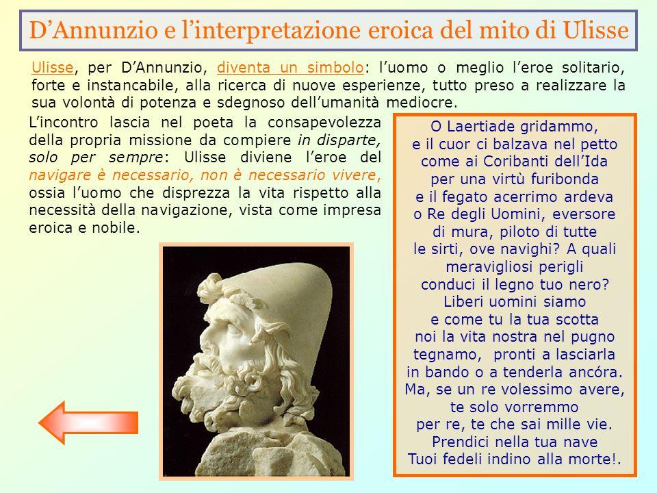 D'Annunzio e l'interpretazione eroica del mito di Ulisse