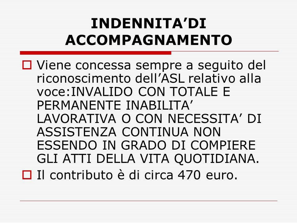 INDENNITA'DI ACCOMPAGNAMENTO