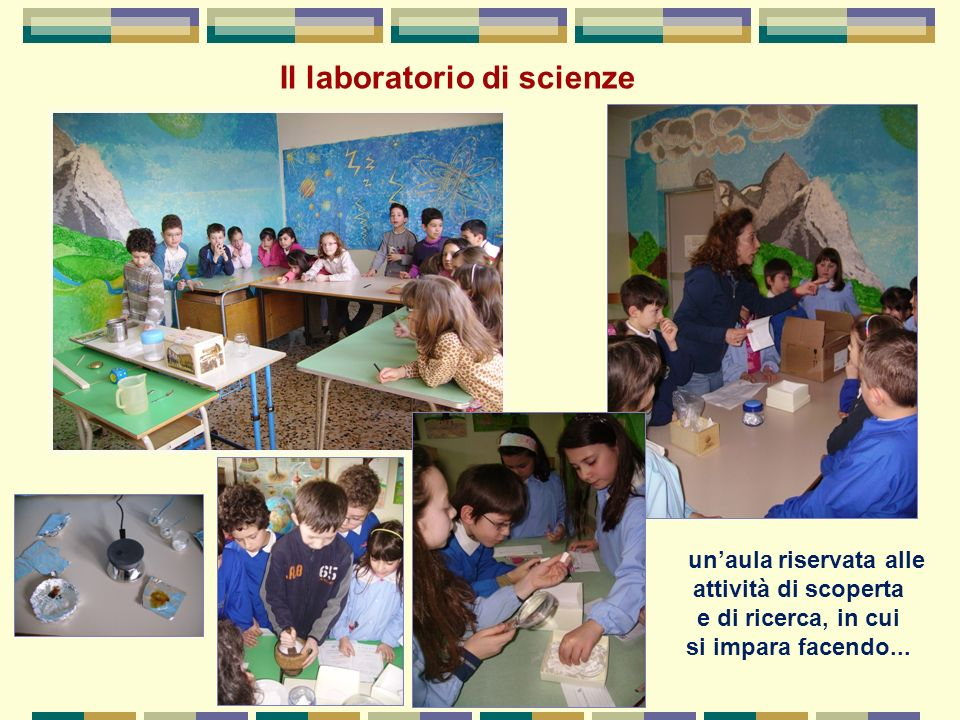 Il laboratorio di scienze un'aula riservata alle attività di scoperta