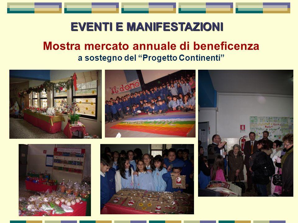 EVENTI E MANIFESTAZIONI Mostra mercato annuale di beneficenza