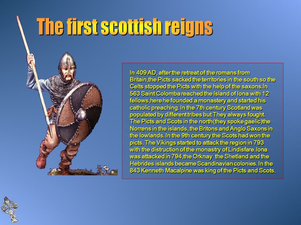 The first scottish reigns
