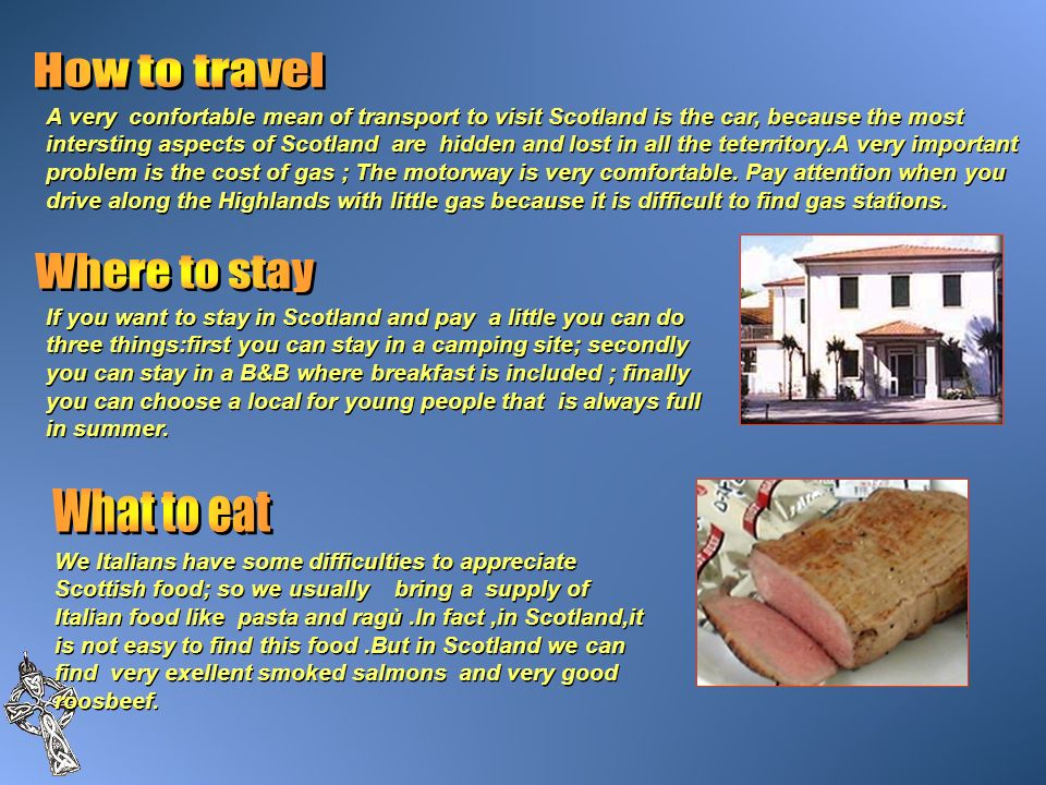 How to travel Where to stay What to eat