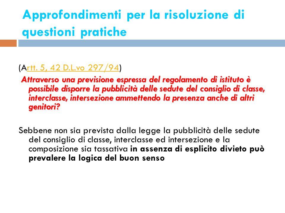 Approfondimenti per la risoluzione di questioni pratiche