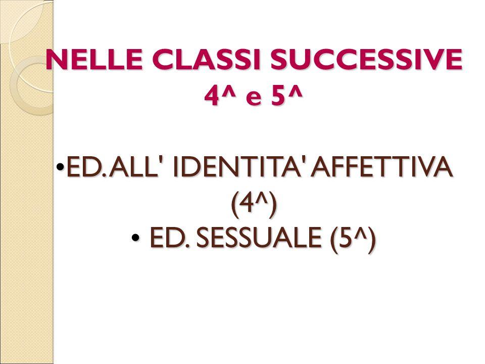 NELLE CLASSI SUCCESSIVE