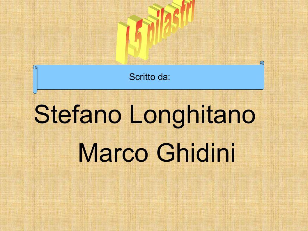 I 5 pilastri Scritto da: Stefano Longhitano Marco Ghidini