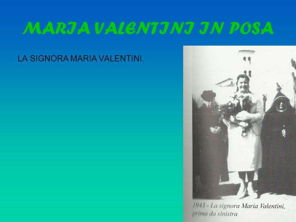 MARIA VALENTINI IN POSA