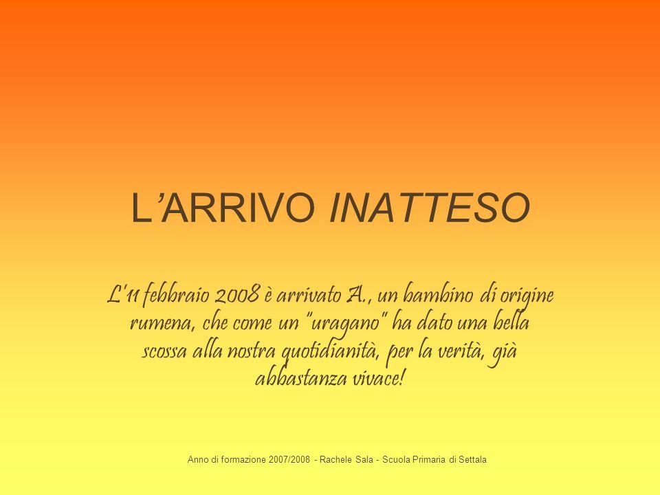 L'ARRIVO INATTESO