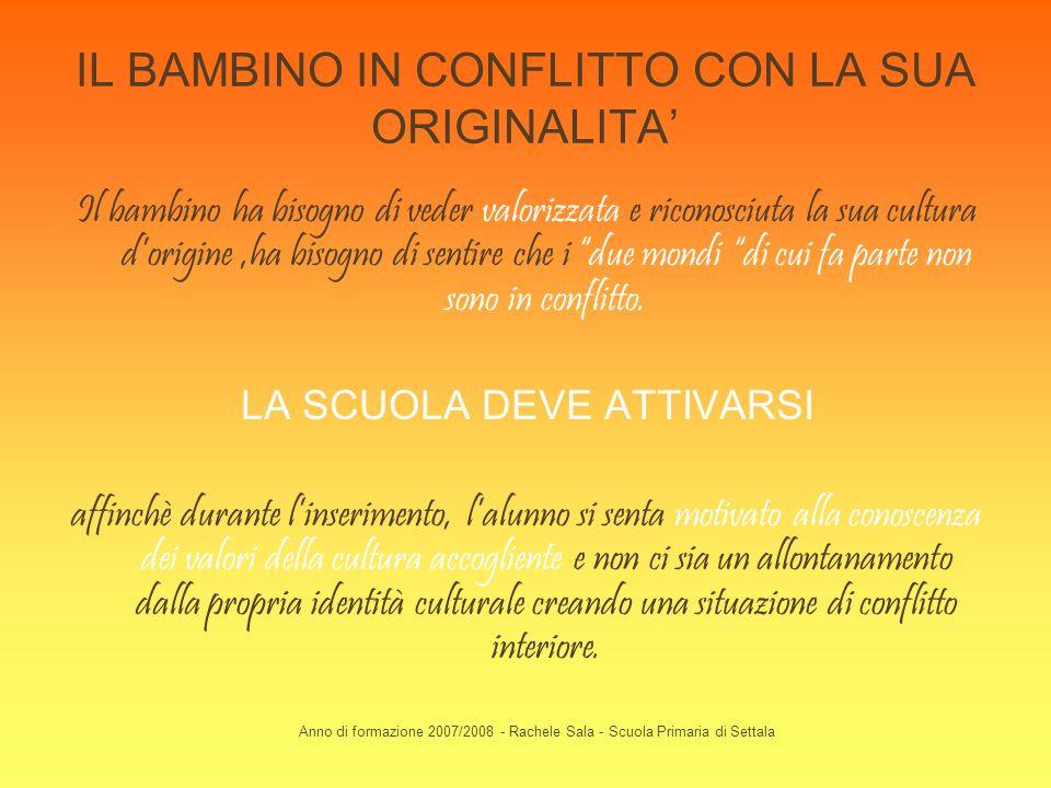 IL BAMBINO IN CONFLITTO CON LA SUA ORIGINALITA'