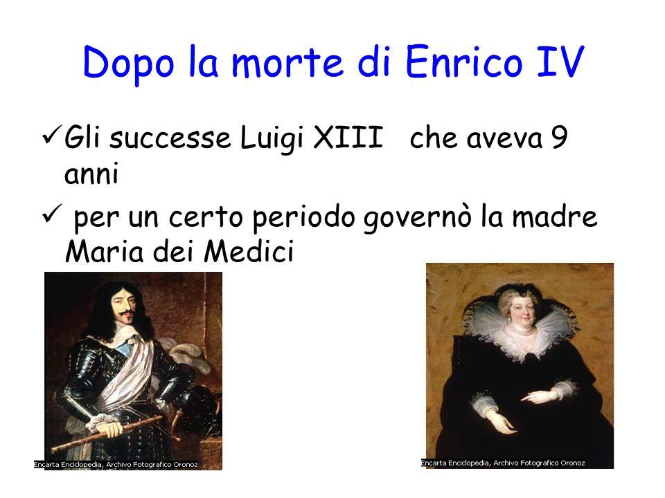 Dopo la morte di Enrico IV