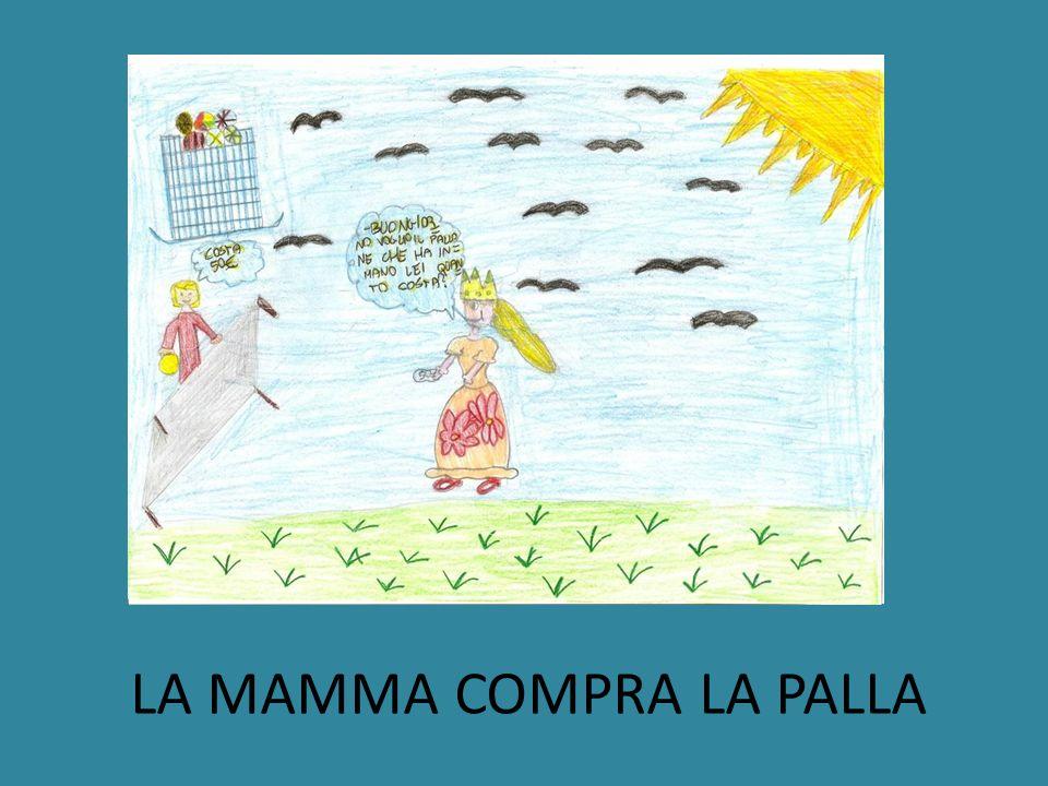 LA MAMMA COMPRA LA PALLA