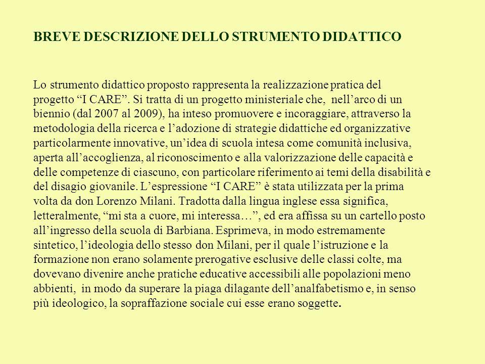 BREVE DESCRIZIONE DELLO STRUMENTO DIDATTICO