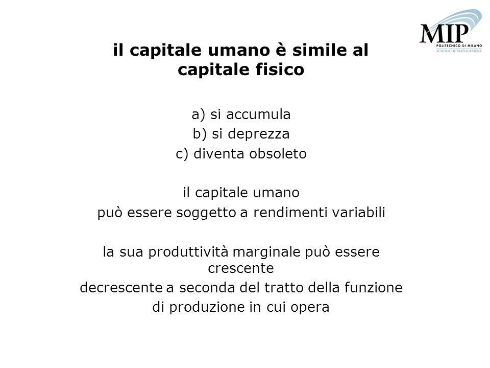 il capitale umano è simile al capitale fisico