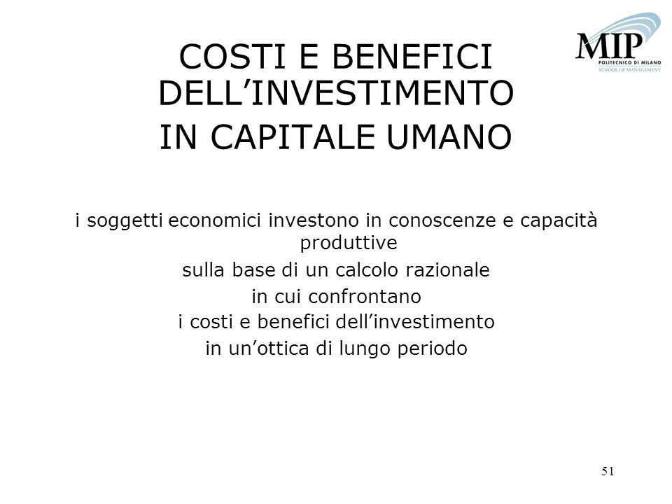 COSTI E BENEFICI DELL'INVESTIMENTO IN CAPITALE UMANO