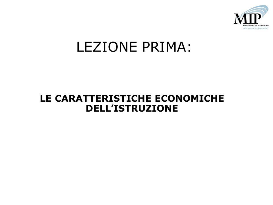 LE CARATTERISTICHE ECONOMICHE DELL'ISTRUZIONE