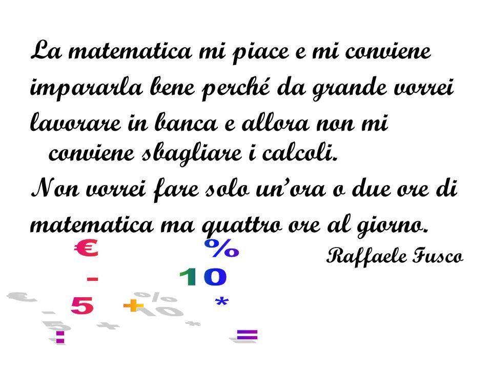 La matematica mi piace e mi conviene