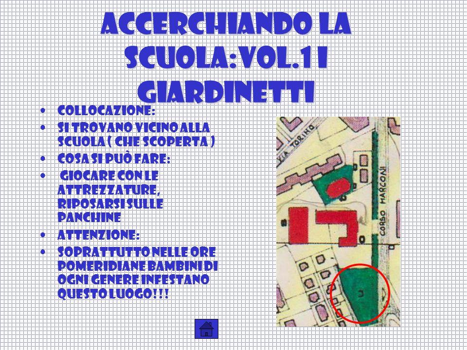 Accerchiando la scuola:vol.1 i giardinetti