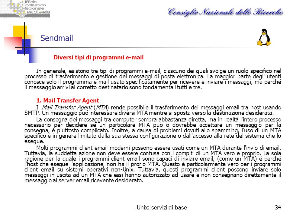 Sendmail Diversi tipi di programmi e-mail