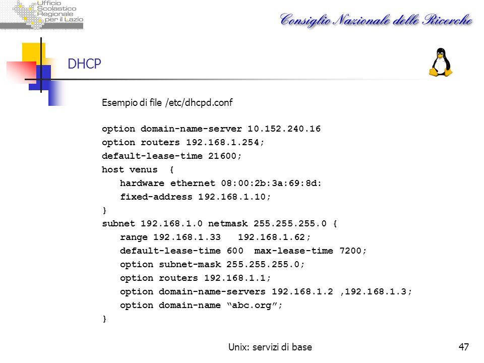 DHCP Esempio di file /etc/dhcpd.conf