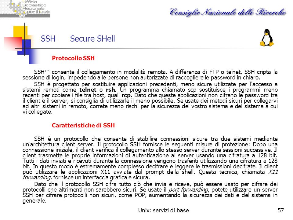 SSH Secure SHell Protocollo SSH.