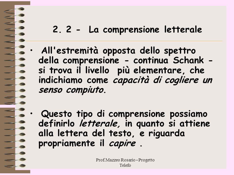 2. 2 - La comprensione letterale