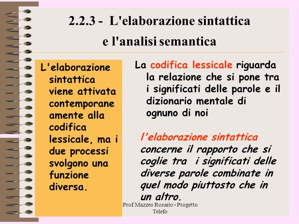 2.2.3 - L elaborazione sintattica e l analisi semantica