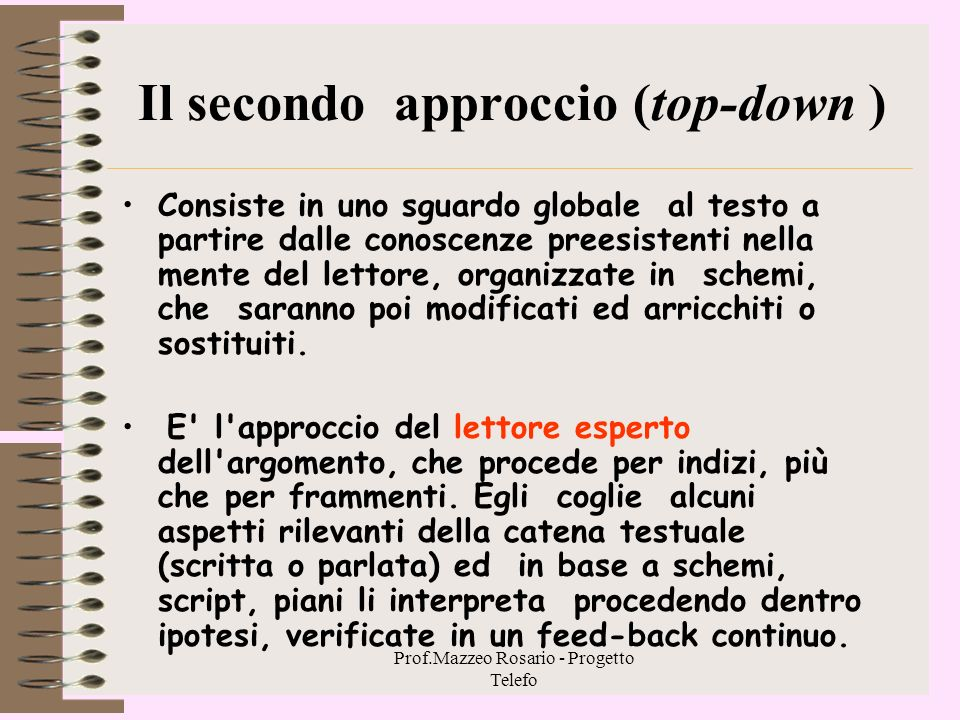 Il secondo approccio (top-down )