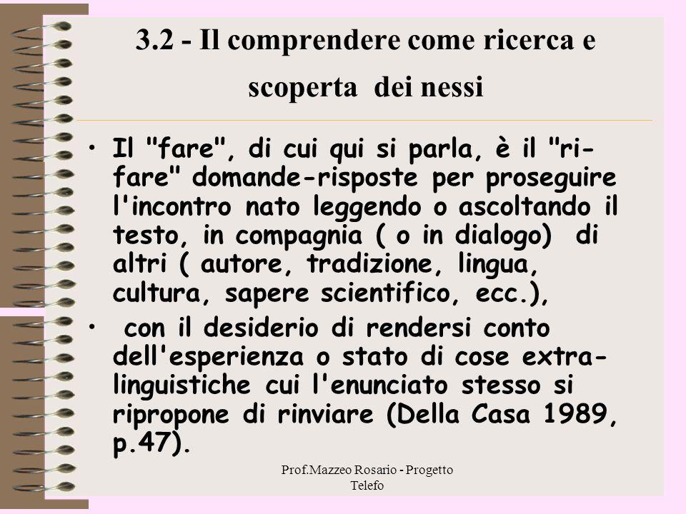 3.2 - Il comprendere come ricerca e scoperta dei nessi
