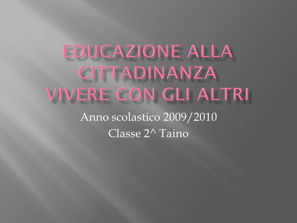 EDUCAZIONE ALLA CITTADINANZA Vivere con gli altri