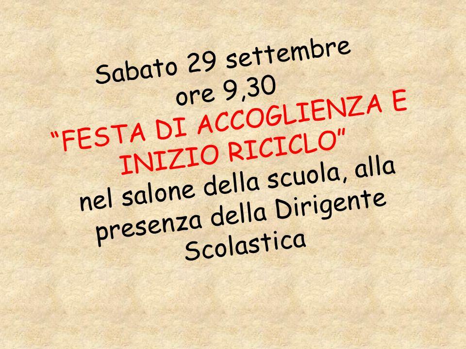 Sabato 29 settembre ore 9,30 FESTA DI ACCOGLIENZA E INIZIO RICICLO nel salone della scuola, alla presenza della Dirigente Scolastica