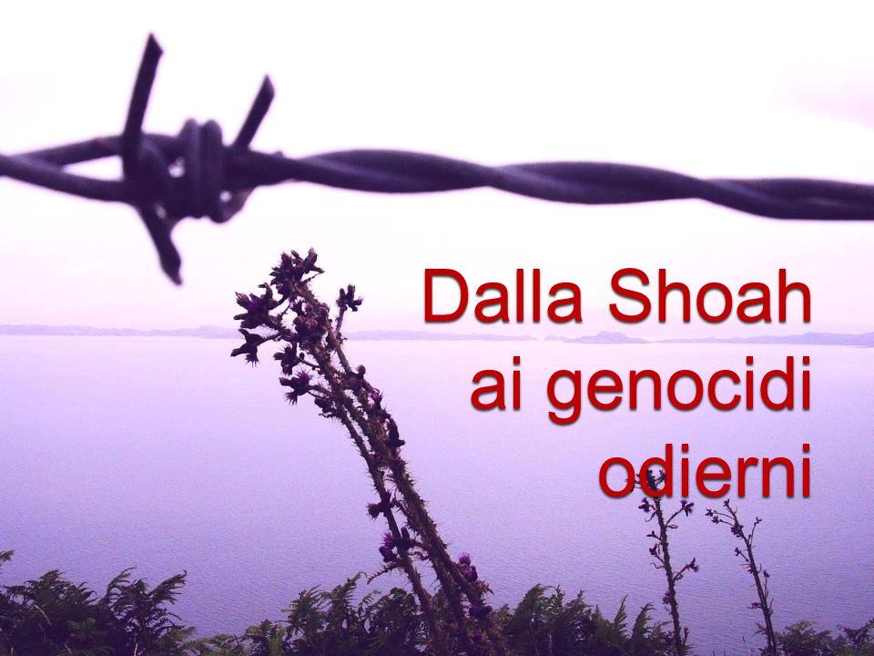 Dalla Shoah ai genocidi odierni
