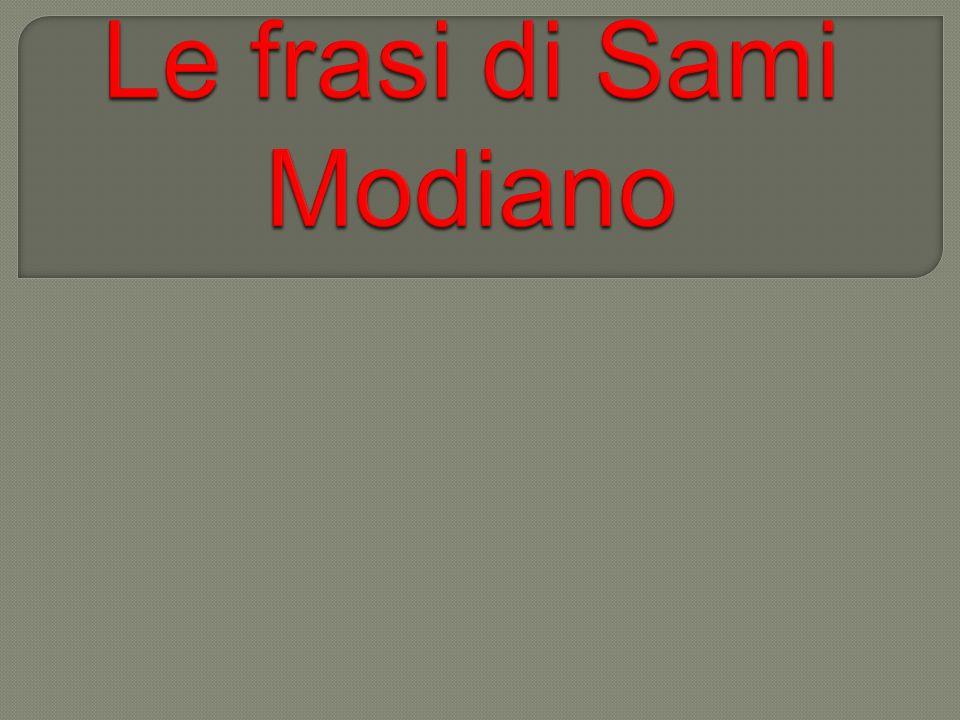 Le frasi di Sami Modiano