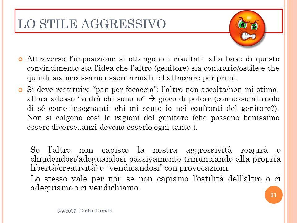 LO STILE AGGRESSIVO