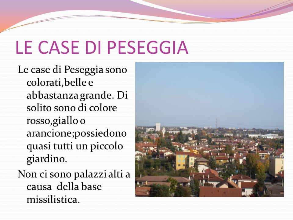 LE CASE DI PESEGGIA