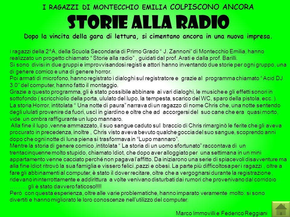 STORIE ALLA RADIO I RAGAZZI DI MONTECCHIO EMILIA COLPISCONO ANCORA