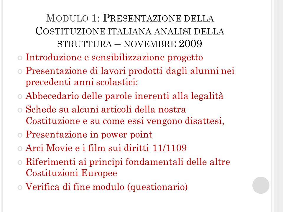 Modulo 1: Presentazione della Costituzione italiana analisi della struttura – novembre 2009