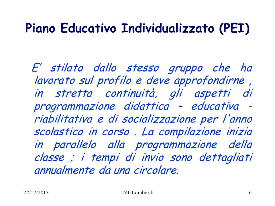 Piano Educativo Individualizzato (PEI)
