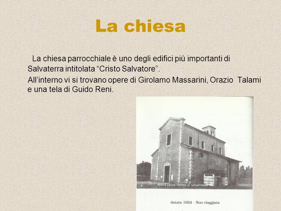 La chiesa La chiesa parrocchiale è uno degli edifici più importanti di Salvaterra intitolata Cristo Salvatore .