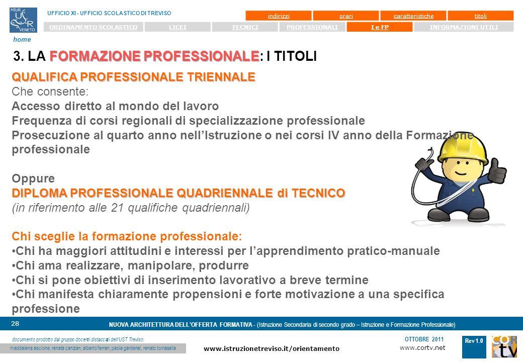 3. LA FORMAZIONE PROFESSIONALE: I TITOLI