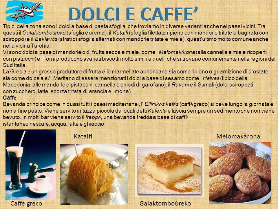 DOLCI E CAFFE' Kataifi Melomakàrona Caffè greco Galaktomboùreko