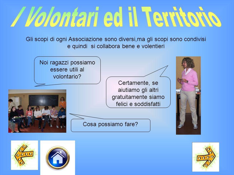 I Volontari ed il Territorio