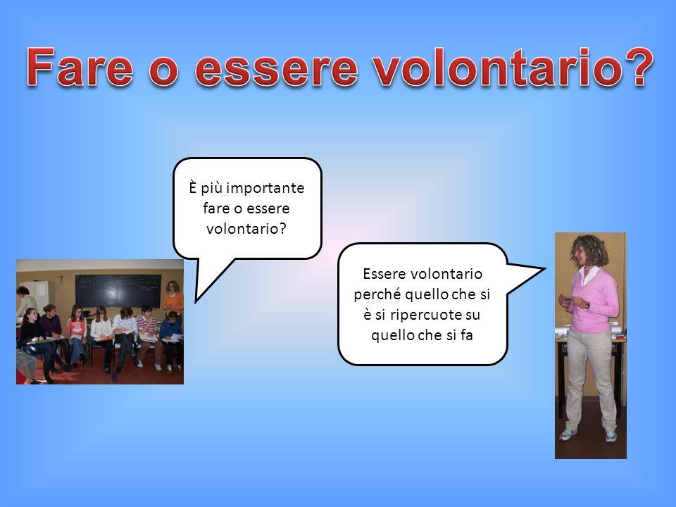 Fare o essere volontario