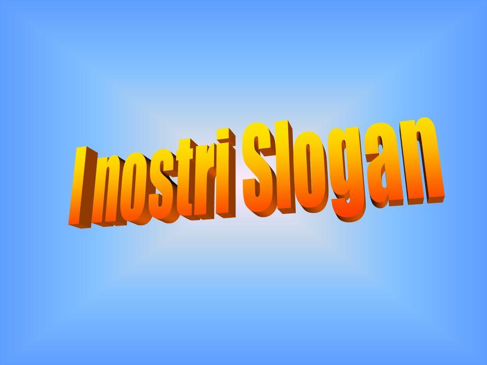 I nostri Slogan