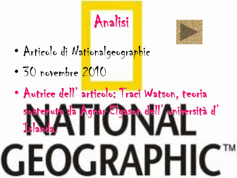 Analisi Articolo di Nationalgeographic 30 novembre 2010