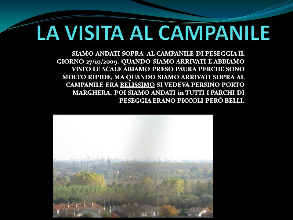 LA VISITA AL CAMPANILE