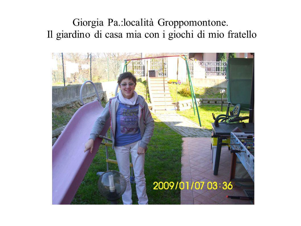 Giorgia Pa. :località Groppomontone