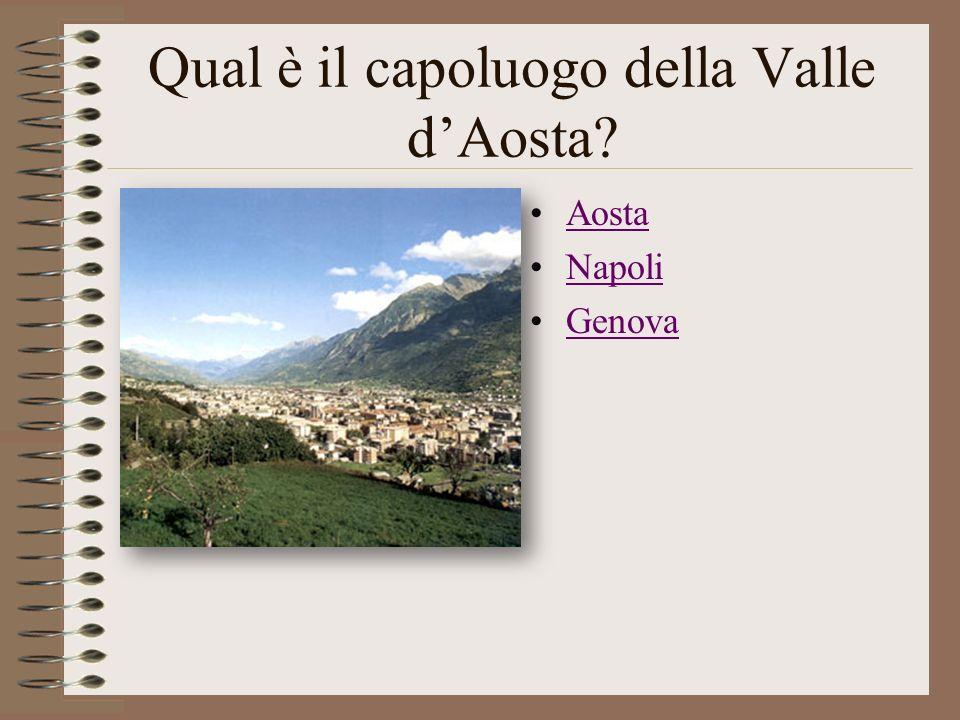 Qual è il capoluogo della Valle d'Aosta