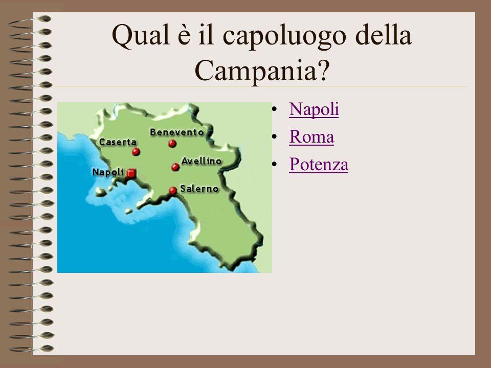 Qual è il capoluogo della Campania