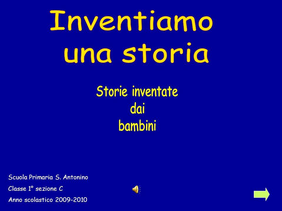 B A G D M L F P Inventiamo una storia Storie inventate dai bambini